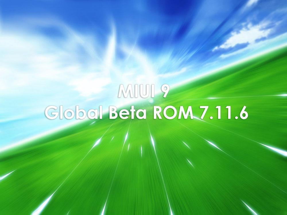 Описание нововведений и ссылки на прошивку MIUI 9 Global Beta ROM 7.11.6