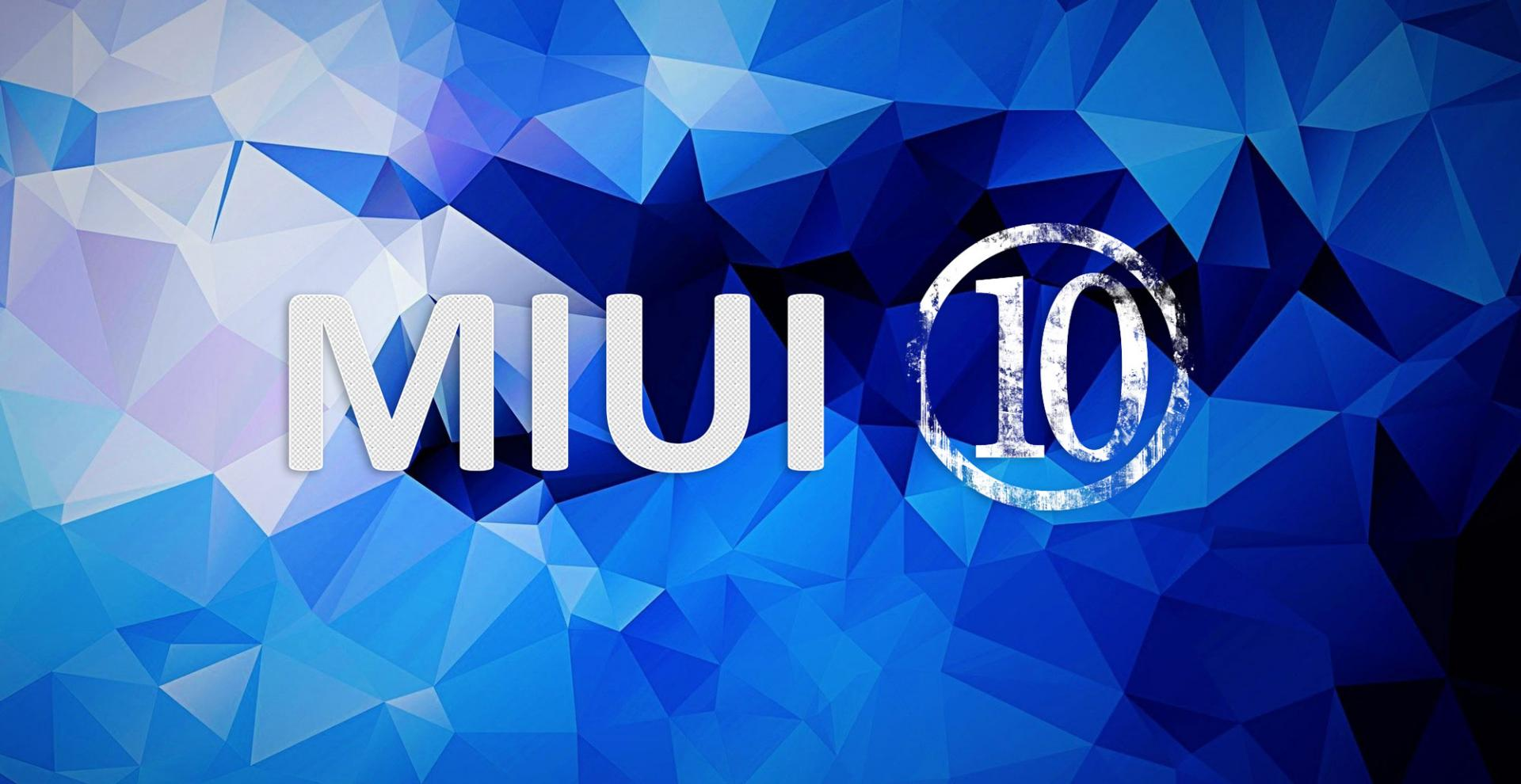 Прошивка MIUI 10 Global Beta ROM 9.4.18 доступна для 25 смартфонов Xiaomi