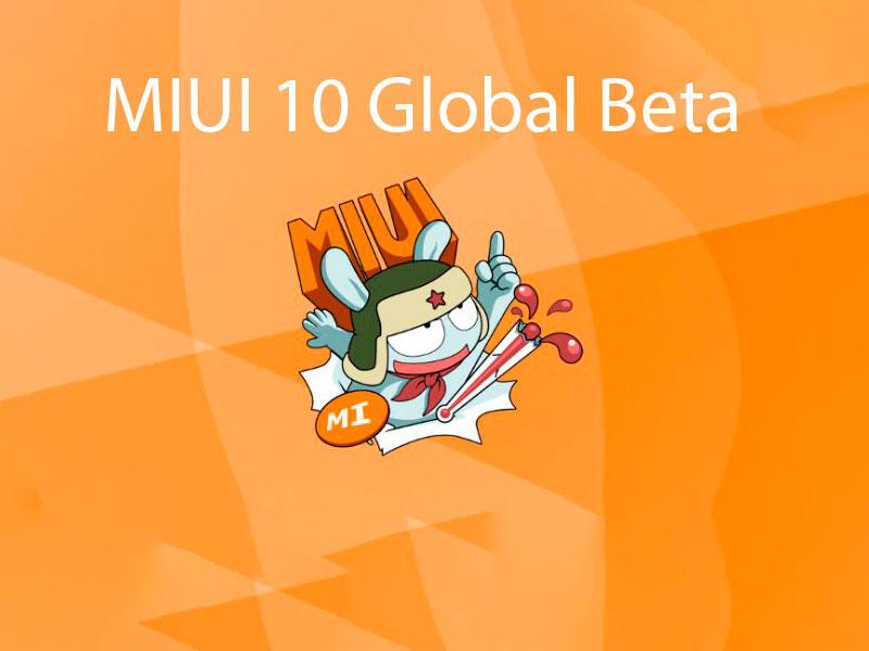 Глобальная прошивка MIUI 10 Global Beta ROM 9.2.21 объявлена официально