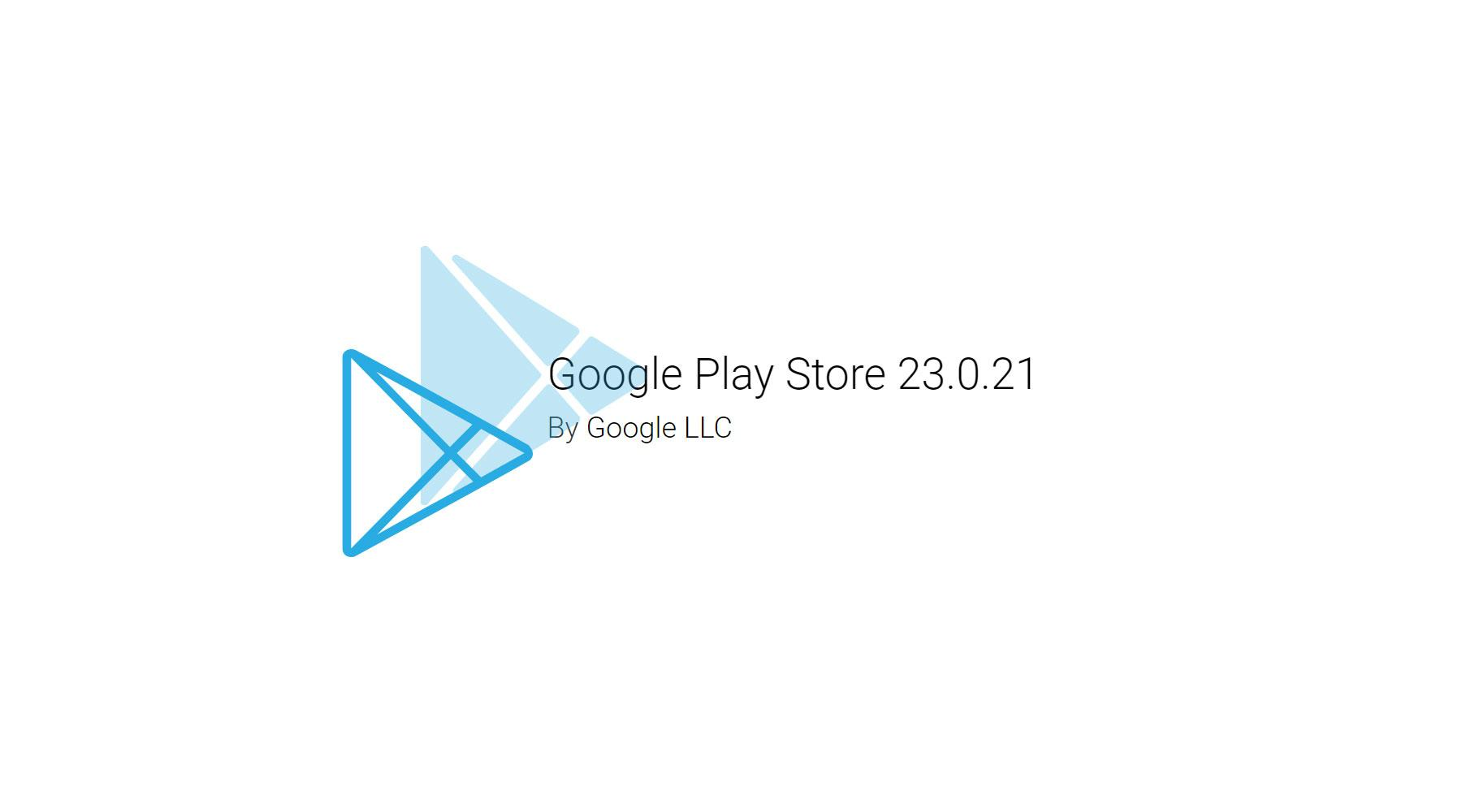 Google Play Store обновился до23.0.21. Пора скачивать