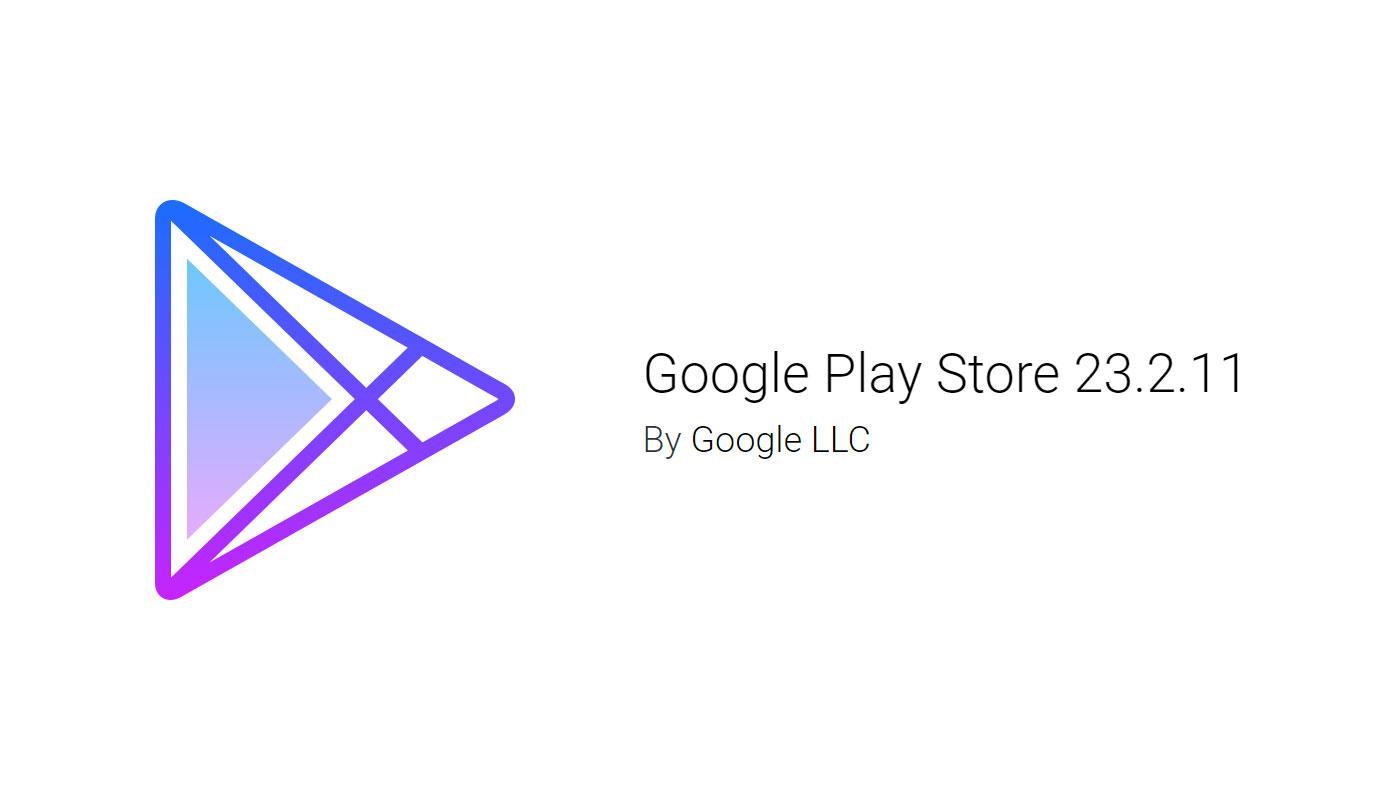 Google Play Store пора обновить до последней версии 23.2.11