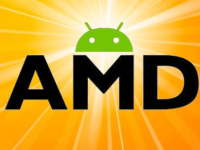 AMD & Android